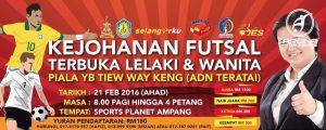 Kejohanan Futsal Terbuka Lelaki & Wanita Piala YB Tiew Way Keng @ Sports Planet Ampang
