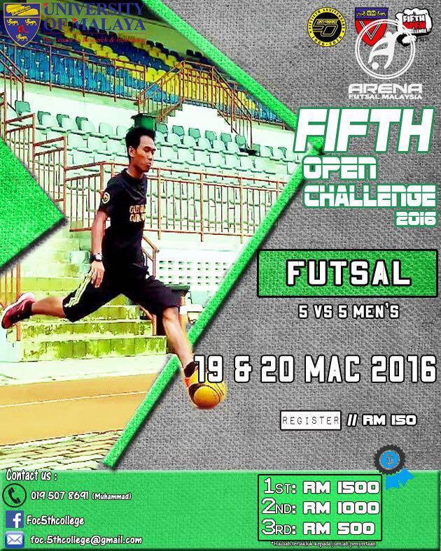 Fifth Open Challenge 2016 @ Gelanggang Kolej Kediaman Kelima, Universiti Malaya