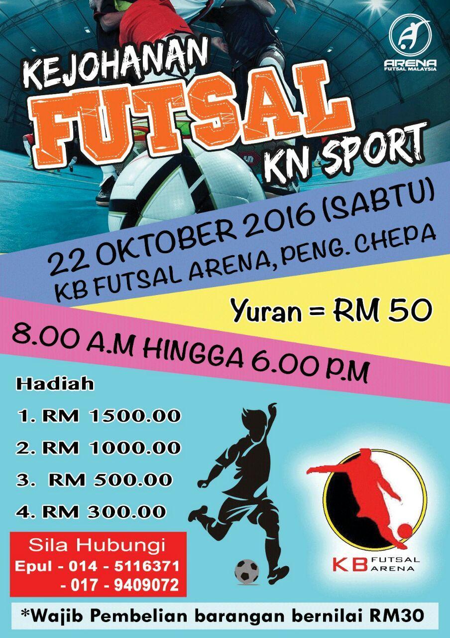Kejohanan Futsal KN Sport @ KB Futsal Arena, Pengkalan Chepa Kelantan