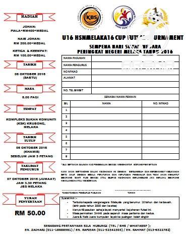 Kejohanan Futsal U16 Piala HSN Melaka 16 @ Kompleks Sukan Komuniti Hang Jebat, Krubong, Melaka.