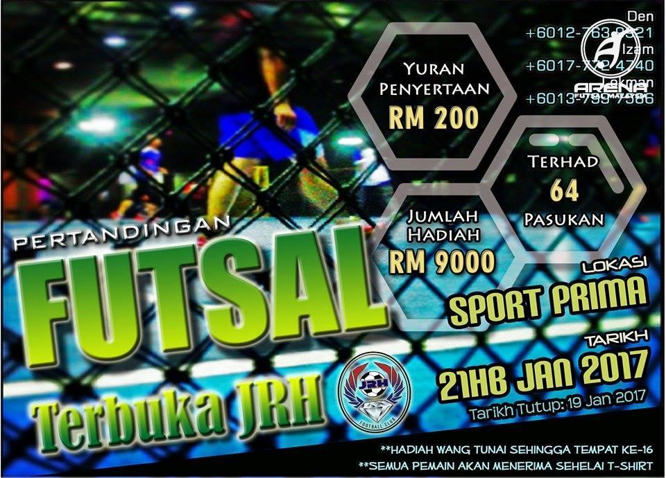 Pertandingan Futsal Terbuka JRH @ Sports Prima Johor Bahru