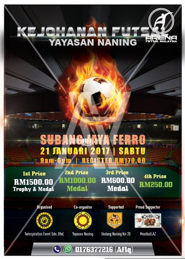 Kejohanan Futsal Yayasan Naning @ Ferro Futsal Subang Jaya