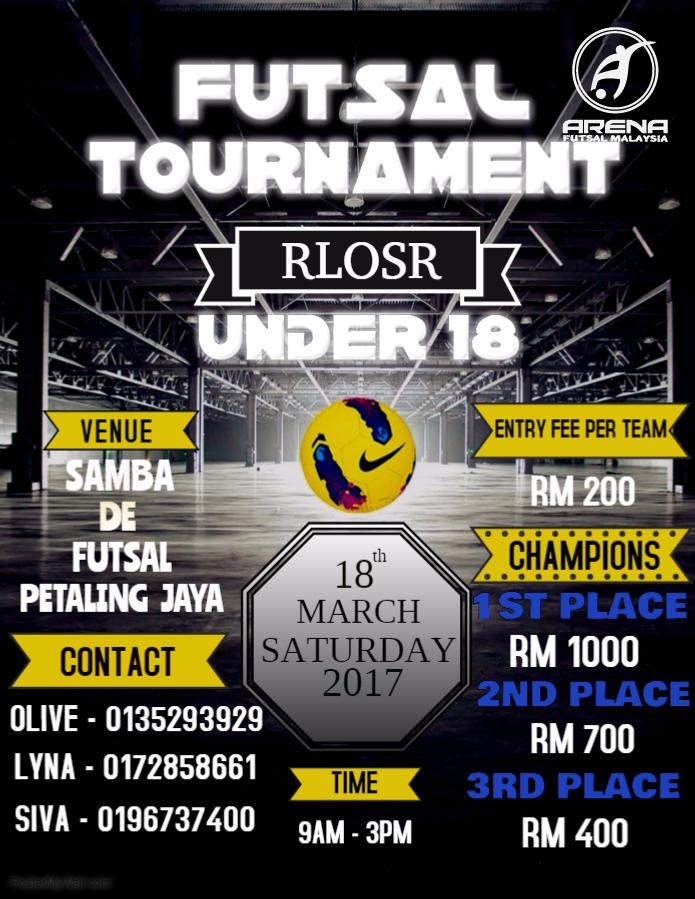Futsal Tournament RLOSR Under 18 @ Samba De Futsal Petaling Jaya