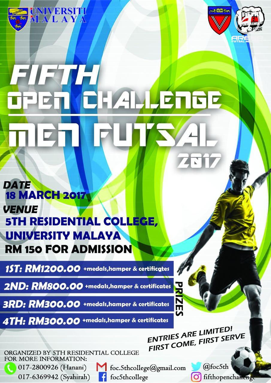 Fifth Open Challenge Men Futsal 2017 @ 5th Residential College University Malaya