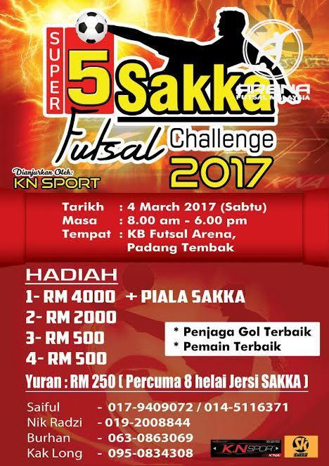 Super 5 Sakka Futsal Challenge 2017 @ KB Futsal Arena, Padang Tembak