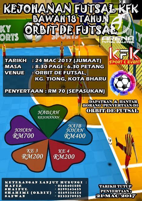 Kejohanan Futsal KFK Bawah 18 Tahun @ Orbit De Futsal, Kota Bahru Kelantan