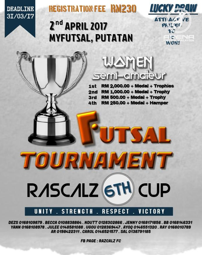 Futsal Tournament Rascalz 6th Cup @ 2 April 2017
