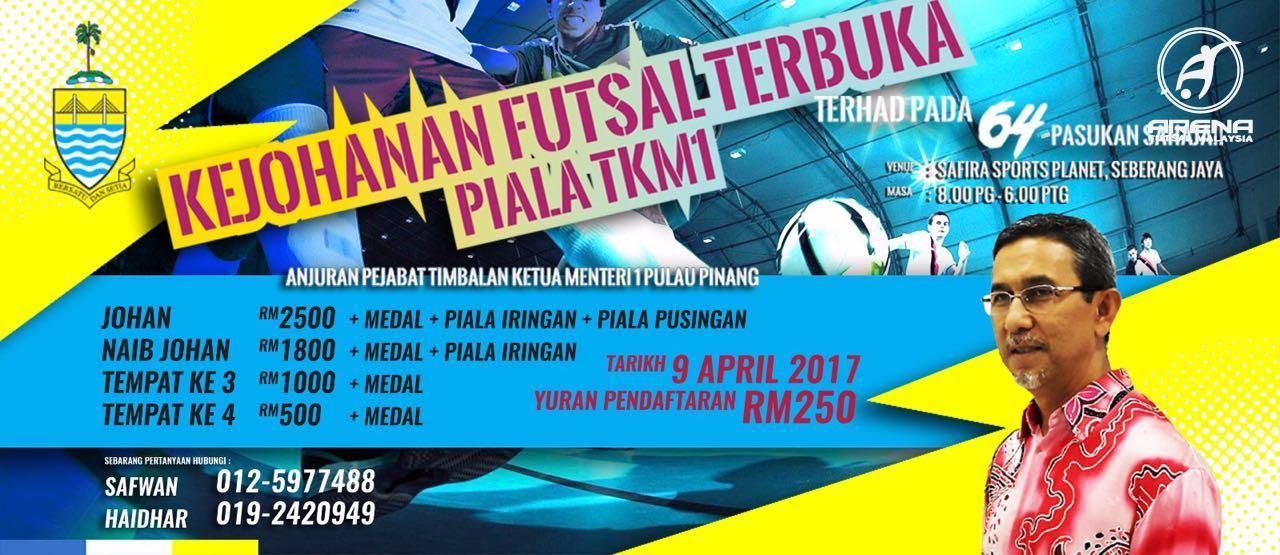 Kejohanan Futsal Terbuka Piala TKM1 @ Safira Sports Planet, Seberang Jaya