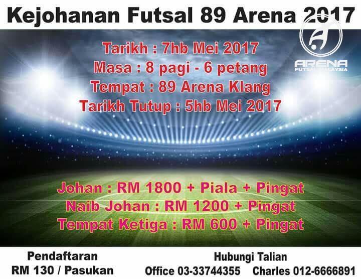 Kejohanan Futsal 89 Arena 2017 @ 89 Arena Klang