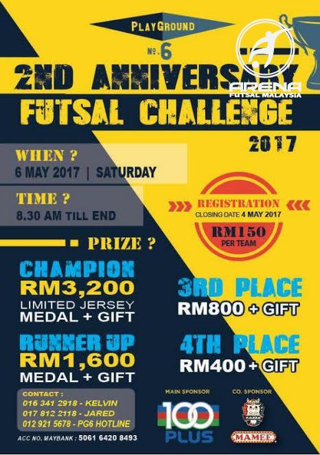 2nd Anniversary Futsal Challenge 2017 @ Playground No.6 Pahang