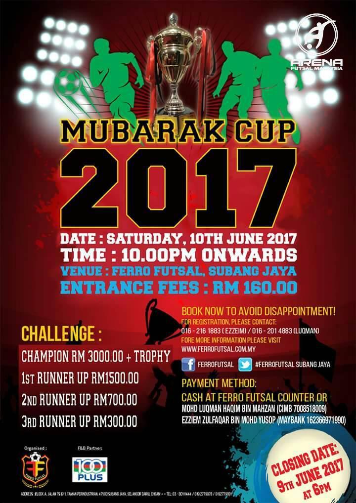 Mubarak Cup 2017 @ Ferro Futsal Subang Jaya