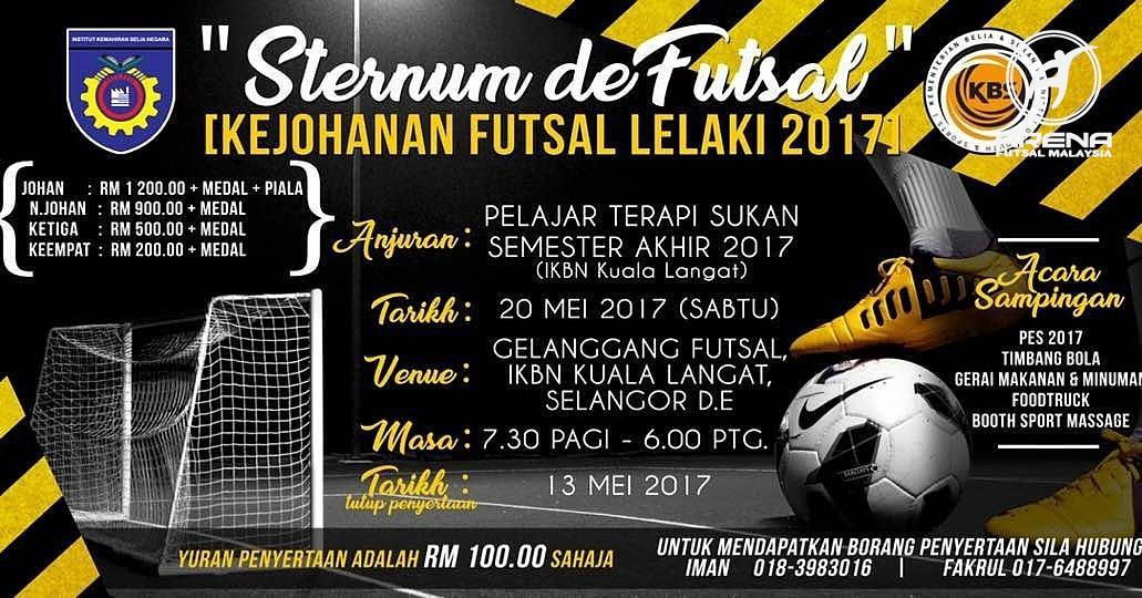 Kejohanan Futsal Lelaki 2017 @ Gelanggang Futsal IKBN Hulu Langat, Selangor