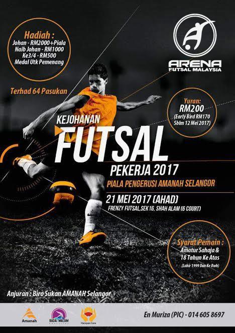 Kejohanan Futsal Pekerja 2017 Piala Pengerusi Amanah Selangor @ Frenzy Futsal Shah Alam