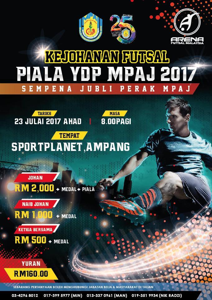 Kejohanan Futsal Piala YDP MPAJ 2017 @ Sports Planet Ampang