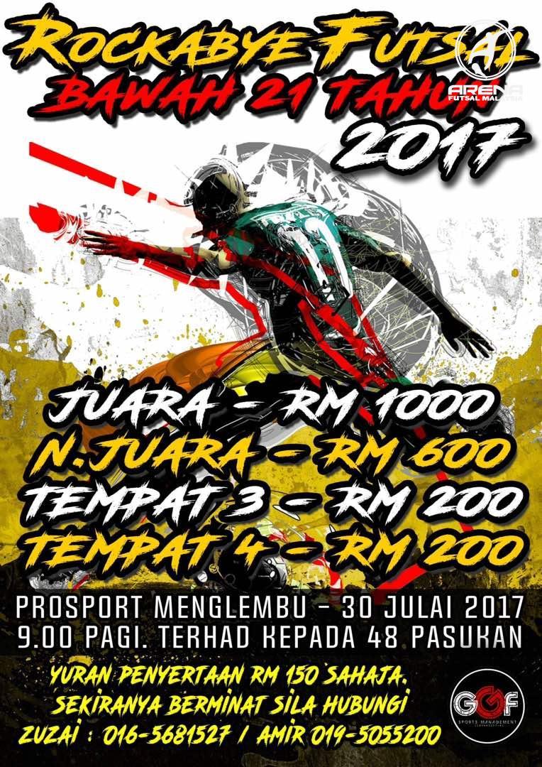 Rockabye Futsal Bawah 21 Tahun 2017 @ Prosport Menglembu