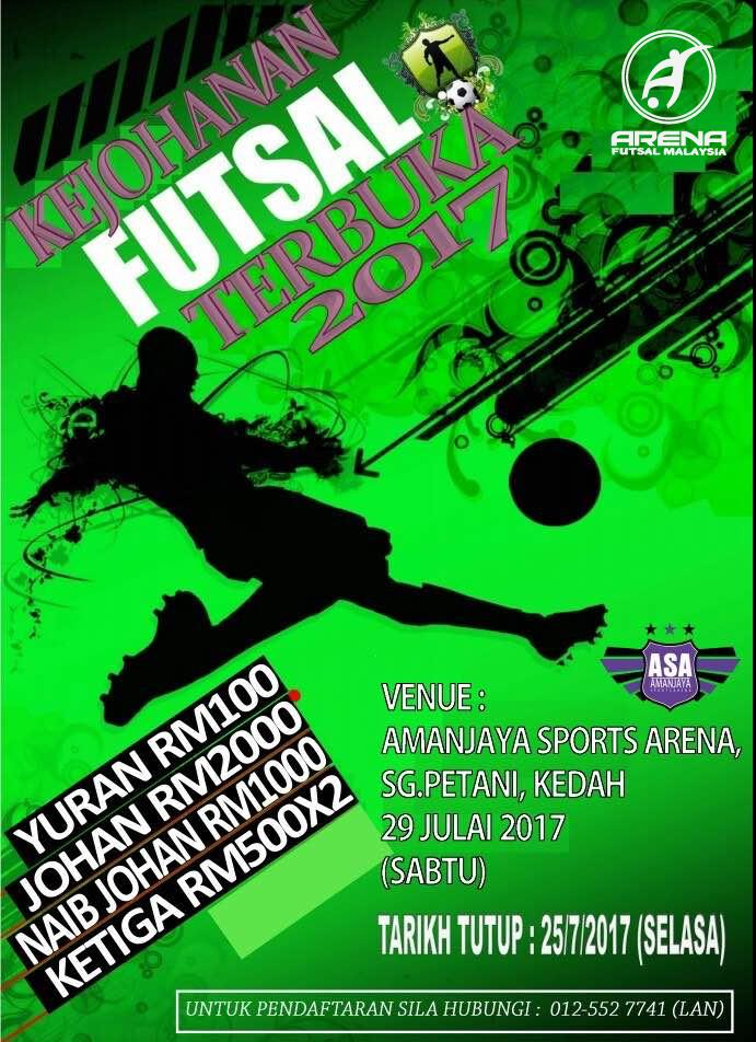 Kejohanan Futsal Terbuka 2017 @ Amanjaya Sports Arena, Sg Petani Kedah