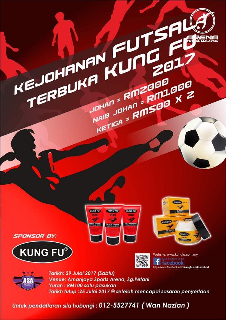 Kejohanan Futsal Terbuka Kung Fu 2017 @ Aman Jaya Sports Arena, Sg. Petani