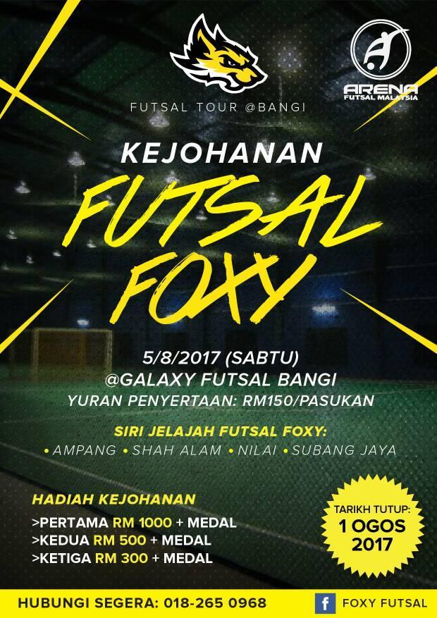 Kejohanan Futsal Foxy @ Galaxy Futsal Bangi