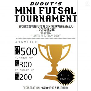 Dudut's Mini Futsal Tournament @ Sports 7 Futsal Wangsa Maju