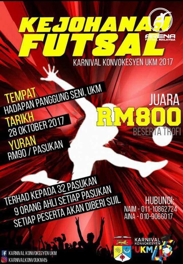 Kejohanan Futsal Karnival Konvokesyen UKM 2017 @ Hadapan Panggung Seni UKM