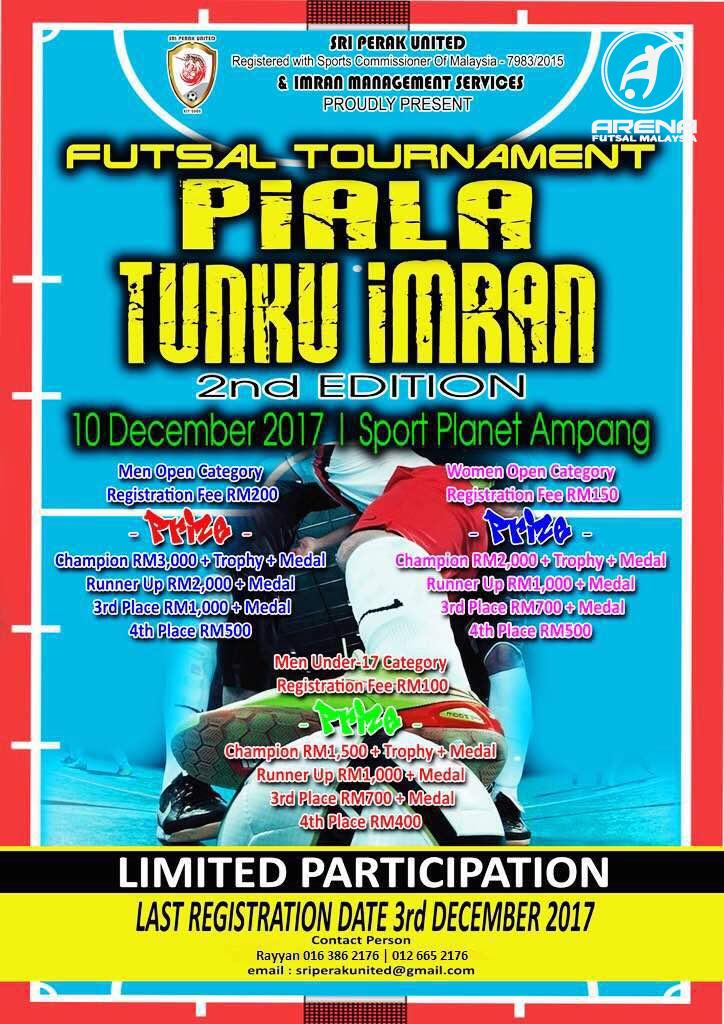 Futsal Tournament Piala Tunku Imran 2nd Edition @ Sports Planet Ampang