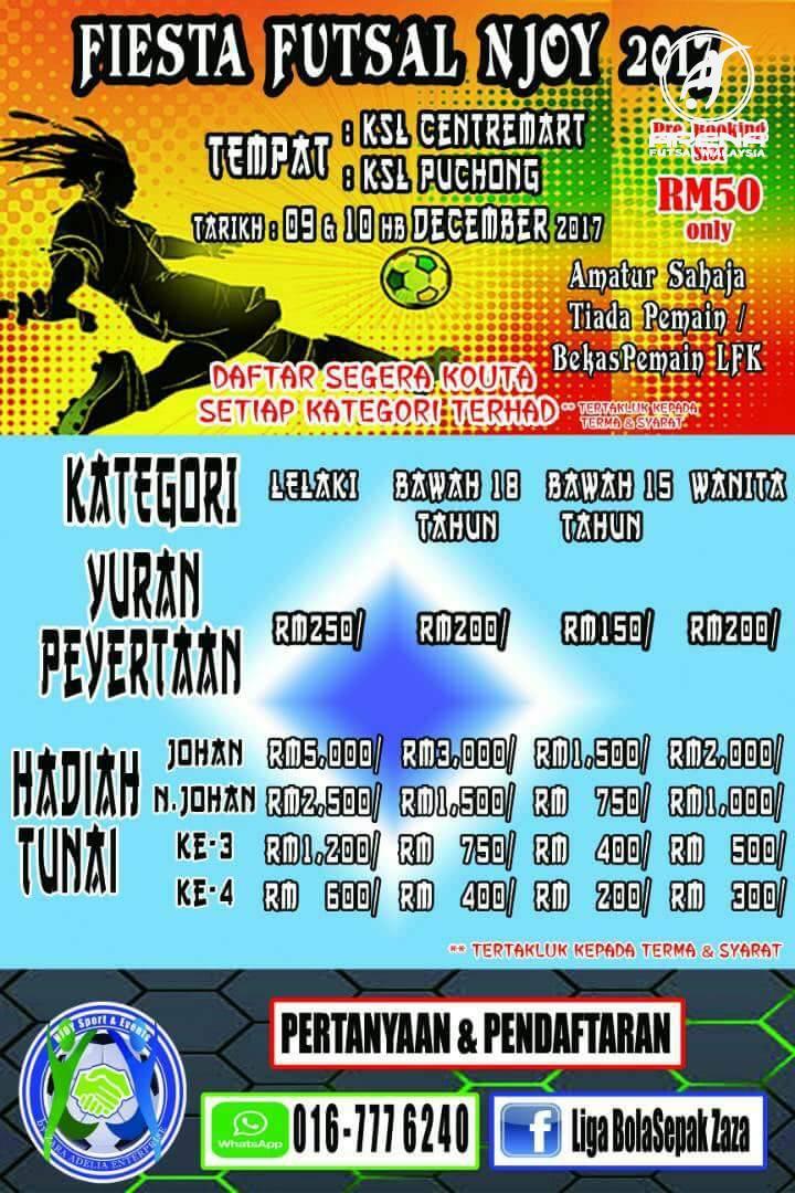 Fiesta Futsal Njoy 2017 @ KSL Centremart & KSL Puchong