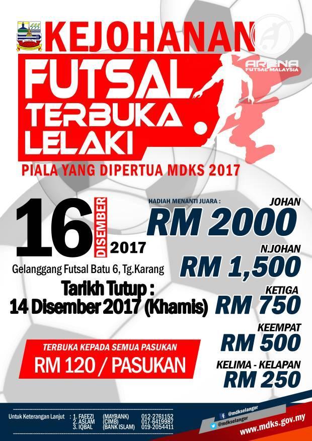 Kejohanan Futsal Terbuka Lelaki Piala Yang Dipertua MDKS 2017 @ Gelanggang Futsal Batu 6, Tg. Karang, Selangor