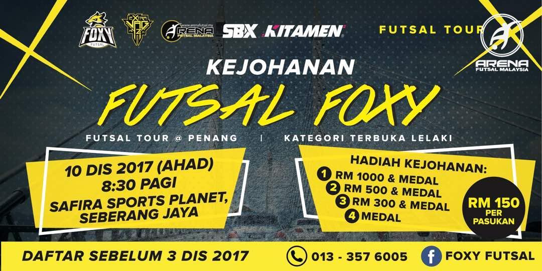 Kejohanan Futsal Foxy @ Safira Sports Planet, Seberang Jaya