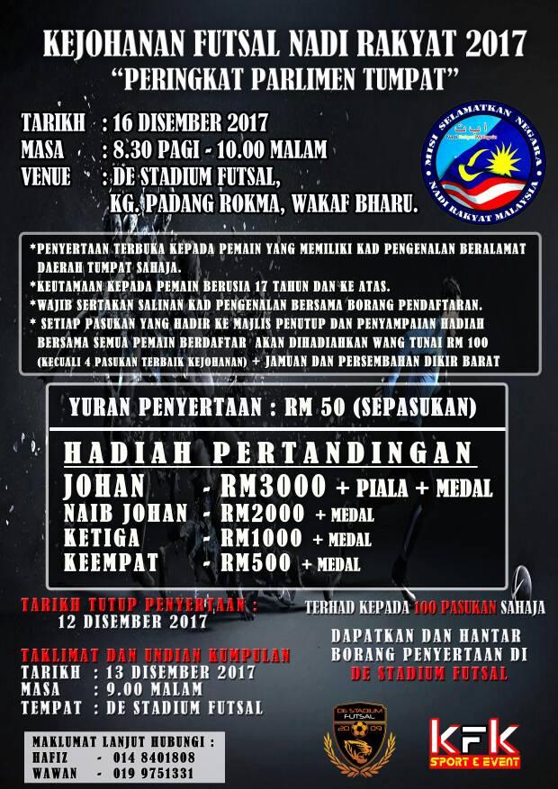 Kejohanan Futsal Nadi Rakyat 2017 @ De Stadium Futsal, Wakaf Bahru Kelantan