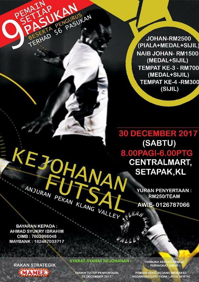 Kejohanan Futsal Anjuran Pekan Klang Valley @ Centremart, Setapak Kuala Lumpur