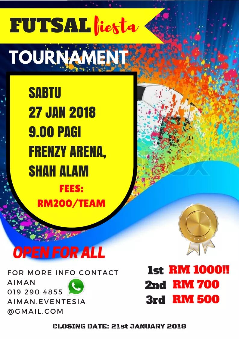 Futsal Fiesta Tournament @ Frenzy Arena Shah Alam