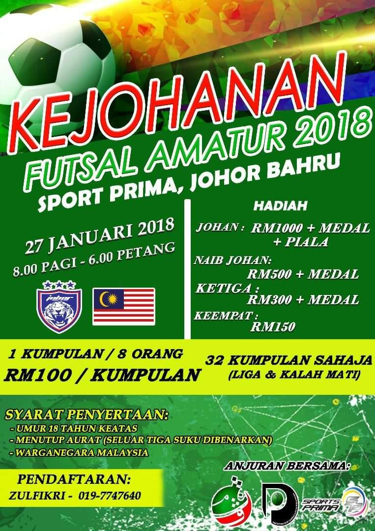Kejohanan Futsal Amatur 2018 @ Sports Prima Johor Bahru