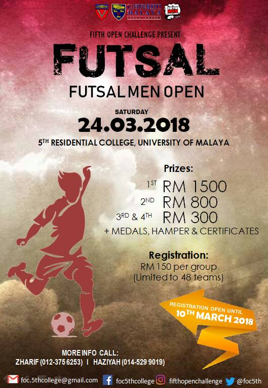 Fifth Open Futsal Challenge @ 5th Residential College, University Malaya