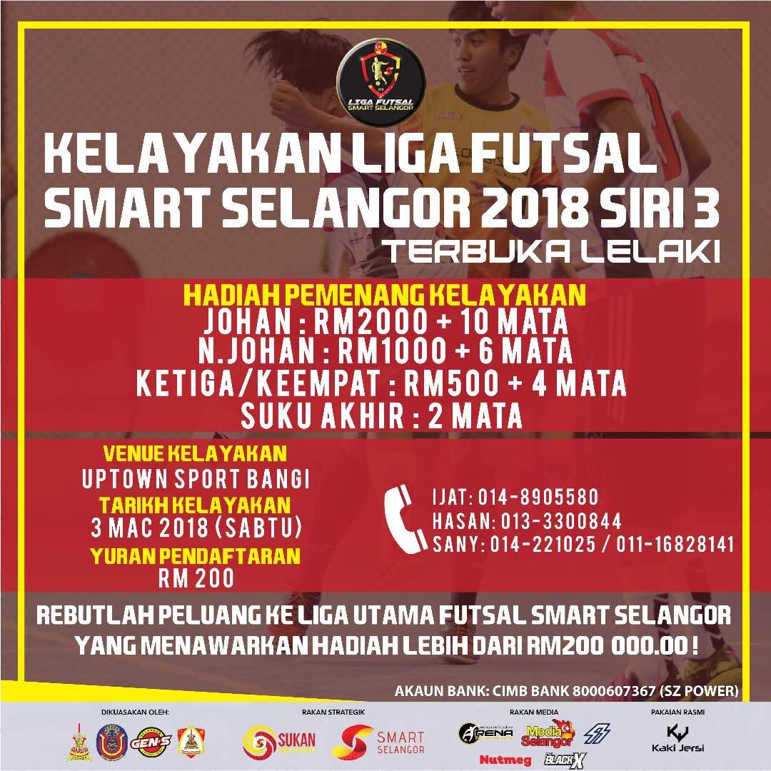 Kelayakan Liga Futsal Smart Selangor 2018 Siri 3 @ Uptown Sports Bangi, Selangor