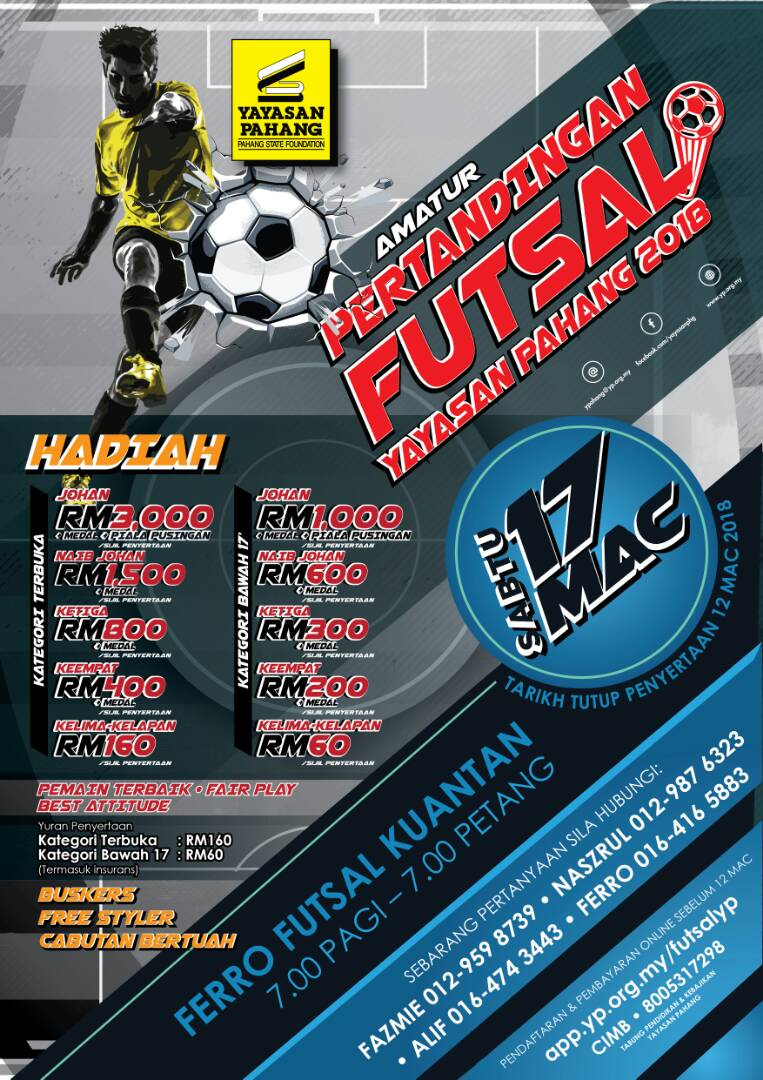 Pertandingan Futsal Yayasan Pahang 2018 @ Ferro Futsal Kuantan
