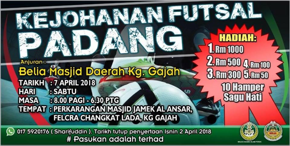 Kejohanan Futsal Padang @ Perkarangan Masjid Jamek AL ANSAR, Felcra Changkat Lada, Kg Gajah