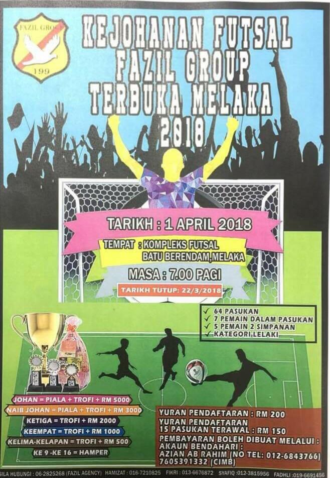 Kejohanan Futsal Fazil Group Terbuka Melaka @ Kompleks Futsal, Batu Berendam Melaka
