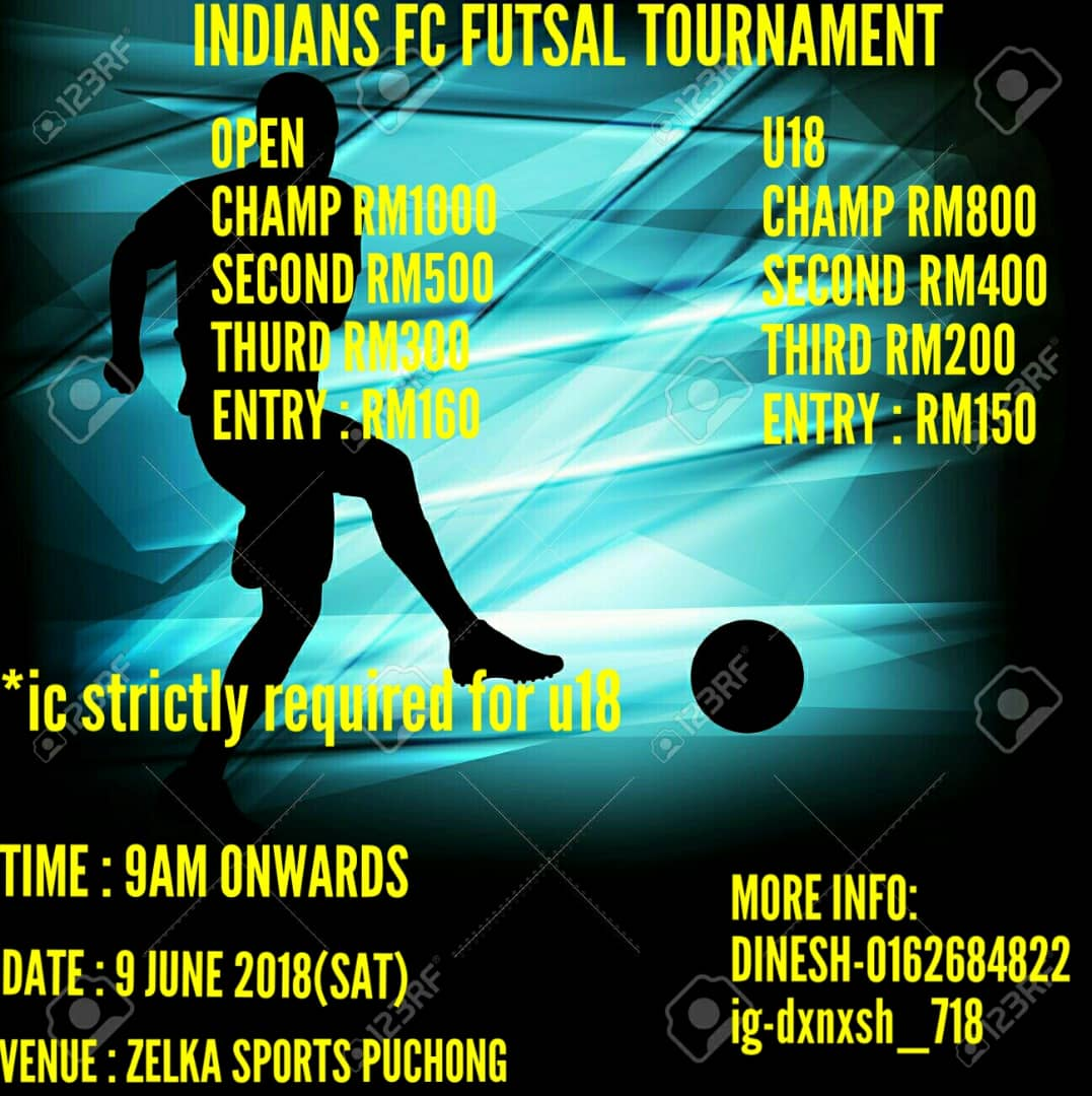 Indians FC Futsal Tournament @ Zelka Sports Puchong