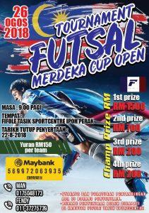 Tournament Futsal Merdeka Cup Open @ Fifole Tasik Sport Centre, Ipoh Perak