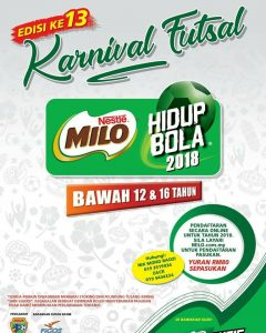 Karnival Futsal Hidup Bola Milo 2018 (Johor) @ Sports Prima, Johor Bahru