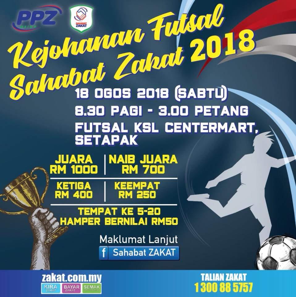 Kejohanan Futsal Sahabat Zakat 2018 @ Futsal KSL Centremart, Setapak