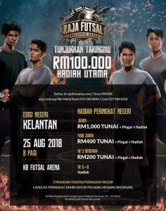 Raja Futsal Malaysia 2018 (Kelantan) @ KB Futsal Arena