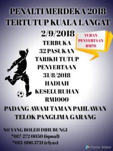 Penalti Merdeka 2018 @ Padang Awam Taman Pahlawan Telok Panglima Garang