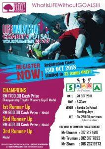 Life Malaysia Charity Futsal Tournament 2018 @ Samba De Futsal Petaling Jaya