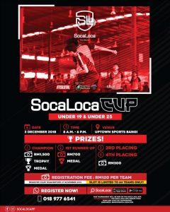 Soca Loca Cup U19 & U25 @ Uptown Sports Bangi