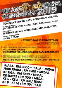 Melaka Royale Futsal Tournament 2019 @ Kompleks Sukan Batu Berendam, Melaka