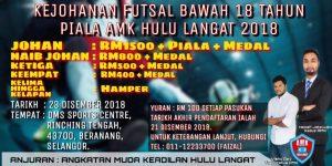 Kejohanan Futsal Bawah 18 Tahun Piala AMK Hulu Langat @ DMS Sports Centre