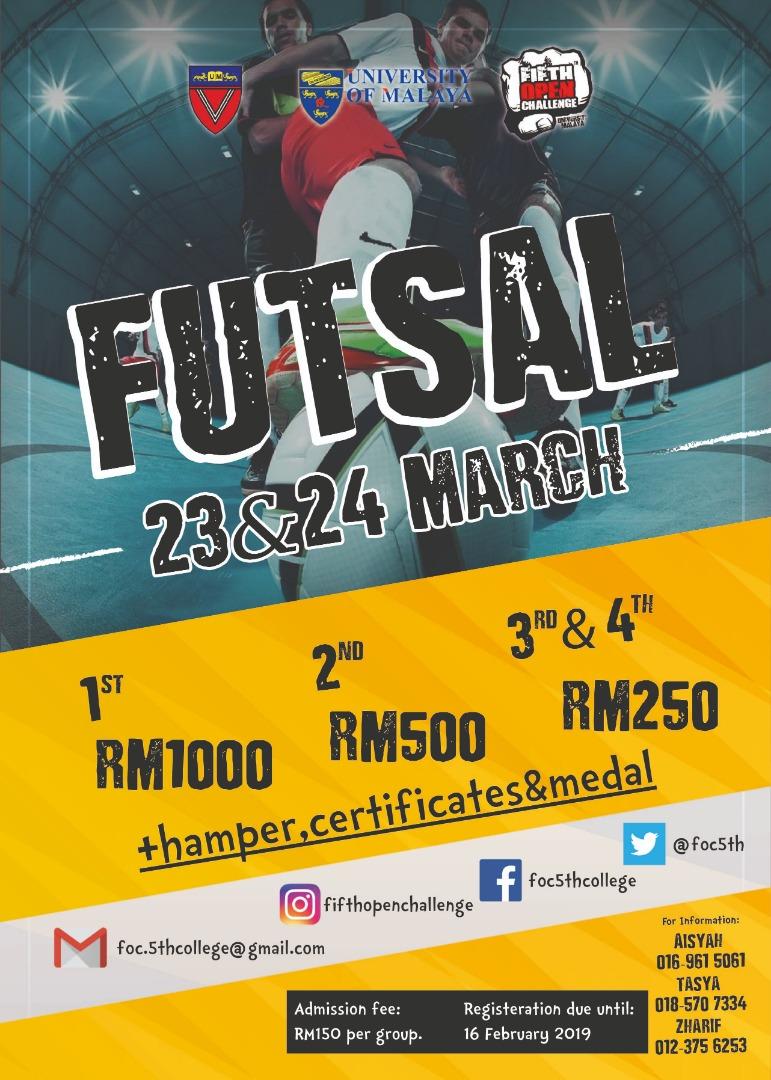 Futsal Fifth Open Challenge @ Kolej Kediaman Kelima Universiti Malaya