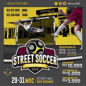 48 Hrs Street Soccer Festival 2019 @ D'Street Mall Kota Seriemas