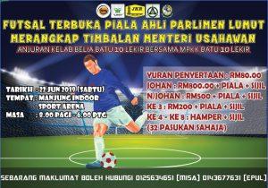 Futsal Terbuka Piala Ahli Parlimen Lumut Merangkap Timbalan Menteri Usahawan @ Manjung Indoor Sports Arena